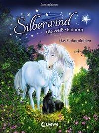 Cover von Silberwind, das weiße Einhorn - Das Einhornfohlen