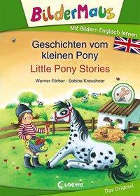 Cover von Bildermaus - Mit Bildern Englisch lernen - Geschichten vom kleinen Pony - Little Pony Stories