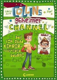 Cover von Collins geheimer Channel - Wie ich zum Lehrerflüsterer wurde