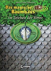 Cover von Das magische Baumhaus - Im Zeichen der Ritter