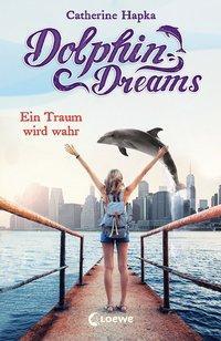 Cover von Dolphin Dreams - Ein Traum wird wahr