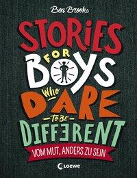Cover von Stories for Boys Who Dare to be Different - Vom Mut, anders zu sein