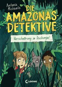 Cover von Die Amazonas-Detektive (Band 1) - Verschwörung im Dschungel