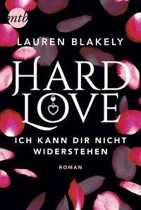 Cover von Hard Love - Ich kann dir nicht widerstehen!