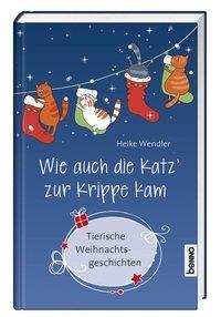 Cover von Wie auch die Katz' zur Krippe kam