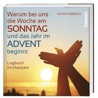 Cover von Warum bei uns die Woche am Sonntag und das Jahr im Advent beginnt