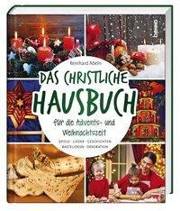 Cover von Das christliche Hausbuch für die Advents- und Weihnachtszeit