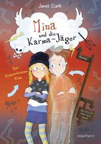 Cover von Mina und die Karma-Jäger - Der Klassenkassen-Klau