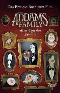 Cover von The Addams Family - Alles über die Familie. Das Erstlese-Buch zum Film
