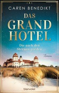 Cover von Das Grand Hotel - Die nach den Sternen greifen