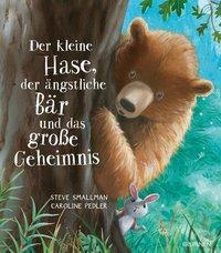 Cover von Der kleine Hase, der ängstliche Bär und das große Geheimnis
