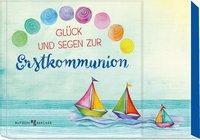 Cover von Glück und Segen zur Erstkommunion