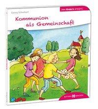Cover von Kommunion als Gemeinschaft den Kindern erklärt
