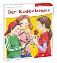 Cover von Der Rosenkranz den Kindern erklärt