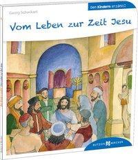 Cover von Vom Leben zur Zeit Jesu den Kindern erzählt