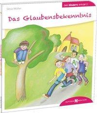 Cover von Das Glaubensbekenntnis den Kindern erklärt