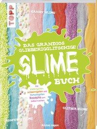 Cover von Das grandios glibberigglitschige Slime-Buch