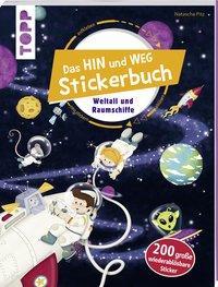 Cover von Das Hin-und-weg-Stickerbuch. Weltall und Raumschiffe
