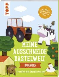 Cover von Meine Ausschneide-Bastelwelt: Bauernhof