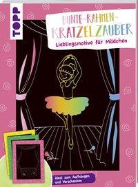 Cover von Bunte Rahmen Kratzelzauber Lieblingsmotive für Mädchen