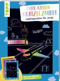 Cover von Bunte Rahmen Kratzelzauber Lieblingsmotive für Jungs