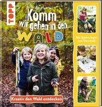 Cover von Komm, wir gehen in den Wald