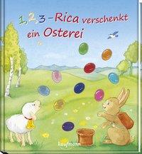 Cover von 1, 2, 3 - Rica verschenkt ein Osterei