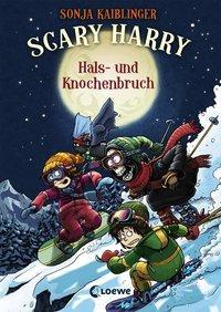 Cover von Scary Harry - Hals- und Knochenbruch