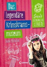Cover von Susis geniales Leben - Das legendäre Krimskrams-Museum