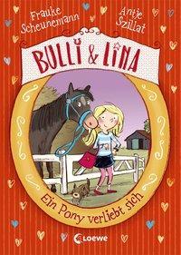 Cover von Bulli & Lina - Ein Pony verliebt sich