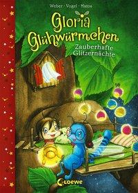 Cover von Gloria Glühwürmchen - Zauberhafte Glitzernächte