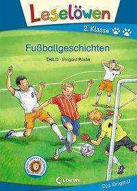 Cover von Leselöwen 2. Klasse - Fußballgeschichten