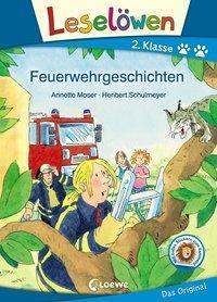 Cover von Leselöwen 2. Klasse - Feuerwehrgeschichten