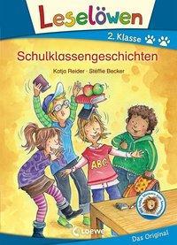 Cover von Leselöwen 2. Klasse - Schulklassengeschichten