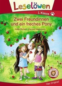 Cover von Leselöwen 1. Klasse - Zwei Freundinnen und ein freches Pony