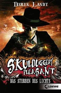 Cover von Skulduggery Pleasant – Das Sterben des Lichts