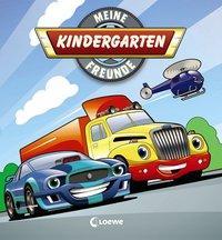 Cover von Meine Kindergarten-Freunde (Fahrzeuge)