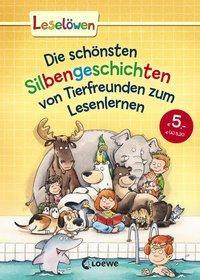 Cover von Leselöwen - Das Original - Die schönsten Silbengeschichten von Tierfreunden zum Lesenlernen