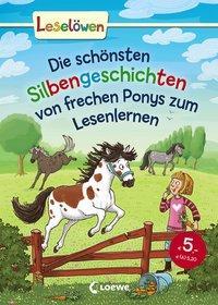 Cover von Leselöwen - Das Original - Die schönsten Silbengeschichten von frechen Ponys zum Lesenlernen