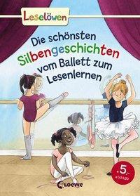 Cover von Leselöwen - Das Original - Die schönsten Silbengeschichten vom Ballett zum Lesenlernen