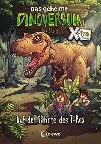 Cover von Das geheime Dinoversum Xtra - Auf der Fährte des T-Rex