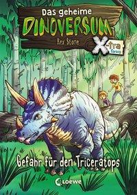 Cover von Das geheime Dinoversum Xtra - Gefahr für den Triceratops
