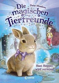 Cover von Die magischen Tierfreunde - Hasi Hoppel wird vermisst
