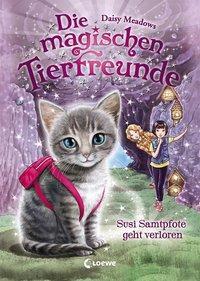 Cover von Die magischen Tierfreunde - Susi Samtpfote geht verloren