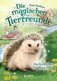 Cover von Die magischen Tierfreunde - Die furchtlose Penelope Piks