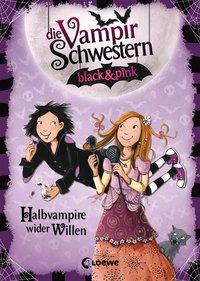 Cover von Die Vampirschwestern black & pink - Halbvampire wider Willen
