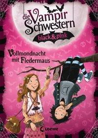 Cover von Die Vampirschwestern black & pink - Vollmondnacht mit Fledermaus