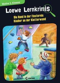 Cover von Loewe Lernkrimis - Die Hand in der Finsternis / Räuber an der Kletterwand