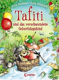 Cover von Tafiti und das verschwundene Geburtstagskind