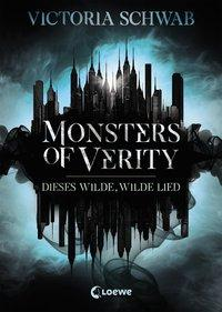 Cover von Monsters of Verity - Dieses wilde, wilde Lied
